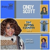 The Loving Country, Vol. 2 (Special Edition) [Remastered] by Cindy Scott