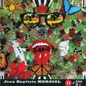 33#Live&+ von Jean-Baptiste Mersiol