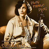 Play Fiddle Play de Edith Lorand