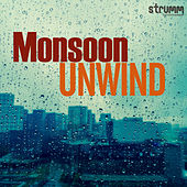 Monsoon Unwind by Various Artists