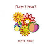 Flower Power by Gruppo Caronte