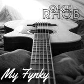 My Funky di Oke Rhob