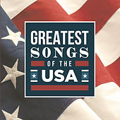 Greatest Songs Of The USA van Various Artists