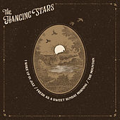 I Woke Up in July von The Hanging Stars