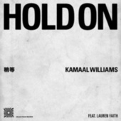 Hold On by Kamaal Williams