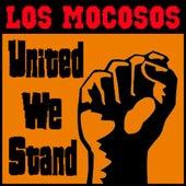 United We Stand von Los Mocosos