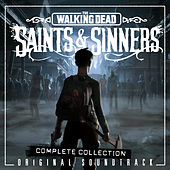 The Walking Dead: Saints & Sinners (Original Soundtrack / Complete Collection) von Various Artists