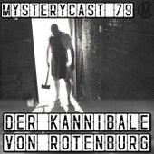 MysteryCast 79 - Der Kannibale von Rotenburg von Jarow