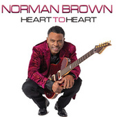 Heart To Heart by Norman Brown