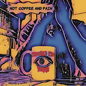 Hot Coffee and Pain de Crooked Eye Tommy