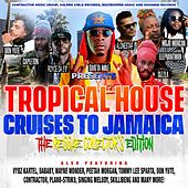 Tropical House Cruises to Jamaica the Reggae Collector's Edition de Various Artists