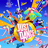 Just Dance (Original Creations & Covers from the Video Game) by Various Artists
