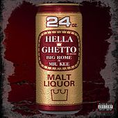 Hella Ghetto (feat. Mr. Kee) by Big Rome