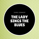 The Lady Sings the Blues by Chris Connor