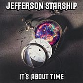 It's About Time by Jefferson Starship
