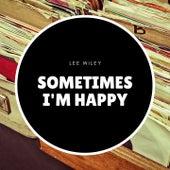 Sometimes I'm Happy de Lee Wiley