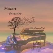 Mozart: Fantasias by Ilio Barontini