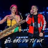 El Gil de Tu Ex (En Vivo) de Las Kbrass SantaFeria