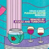 Pleasure Centre Remixed (Sampler) di Kraak & Smaak
