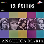 12 Éxitos by Angelica Maria