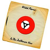 In the Jailhouse Now (Smokey & The Bandit Mix) von Webb Pierce