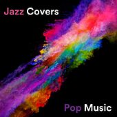 Jazz Covers Pop Music van Various Artists
