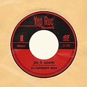 Do It Again von Eli 'Paperboy' Reed