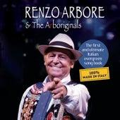 Renzo Arbore & the Arboriginals van Renzo Arbore