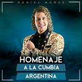 Homenaje a la Cumbia Argentina de Daniel Nuñez