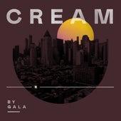Cream von Gala