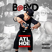 ATL Hoe by Baby D