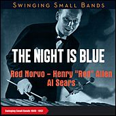 The Night Is Blue (Swinging Small Bands 1949 - 1957) de Mainstream Sextet, Una Mae Carlisle, Al Sears