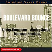 Boulevard Bounce (Swinging Small Bands 1946 - 1947) by Billy Kyles Big Eight, Russell Procopes Big Six, Lucky Thompson