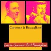 Carosone & Buscaglione de Fred Buscaglione Renato Carosone