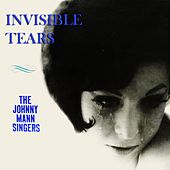 Invisible Tears de The Johnny Mann Singers