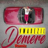 Demere (Remix) by Vwadezil