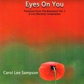 Eyes on You by Carol Lee Sampson