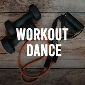 Workout Dance di Various Artists