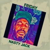 Friday de Nasty Jack