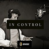 In Control by Bmark