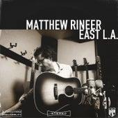 East L.A. de Matthew Rineer