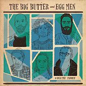 Vol. Three by The Big Butter and Egg Men
