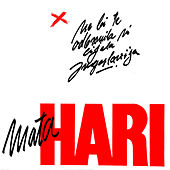 Ne Bi Te Odbranila Ni Cijela Jugoslavija by Hari Mata Hari