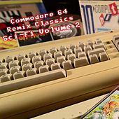 Commodore 64 Remix Classics Sci-Fi, Vol. 2 von Various Artists