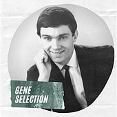 Gene Selection van Gene Pitney