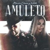 Amuleto by Moncho Chavea