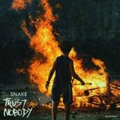 Trust Nobody von DJ Snake