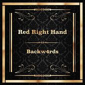 Red Right Hand by Backw4rds