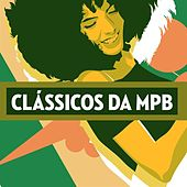 Clássicos da MPB von Various Artists