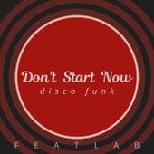 Don't Start Now (Disco Funk) de Featlab